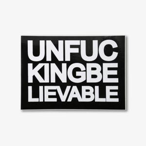Sticker - Unfucking Believable