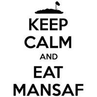 Keep Calm & Eat Mansaf