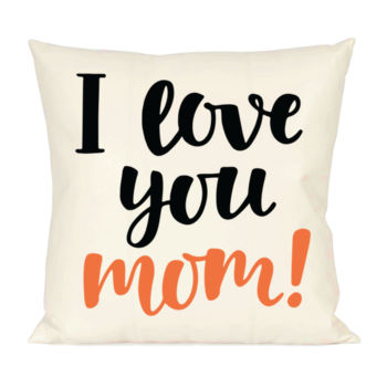 I Love You Mom Pillow Thumbnail