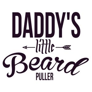 Daddy's Little Beard Puller Thumbnail