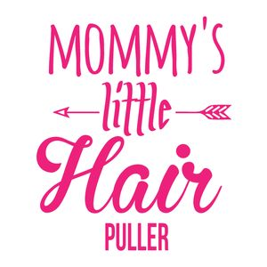 Mommy's Little Hair Puller Thumbnail